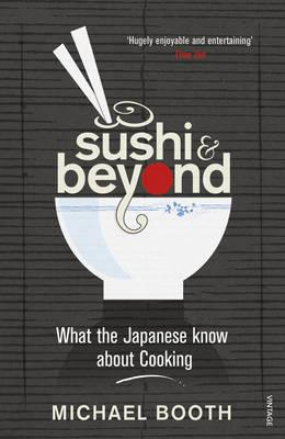 Sushi And Beyond - What The Japanese Know About Cooking