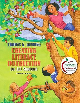 Creating Literacy Instruction for All Students : United States Edition