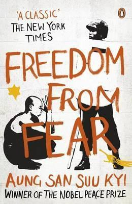 Freedom From Fear - And Other Writings