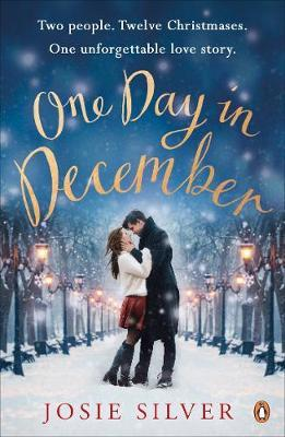 One Day in December : the uplifting Sunday Times bestseller that stole a million hearts