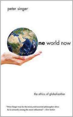One World Now : The Ethics of Globalization