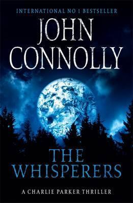 The Whisperers : A Charlie Parker Thriller: 9