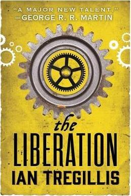 The Liberation : Book Three of The Alchemy Wars