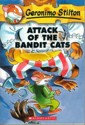 Geronimo Stilton: #8 Attack of the Bandit Cats