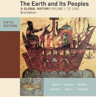 The Earth and its Peoples: Volume I
