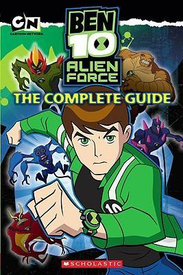 Ben 10 Alien Force - The Complete Guide