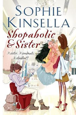 Shopaholic & Sister : (Shopaholic Book 4)