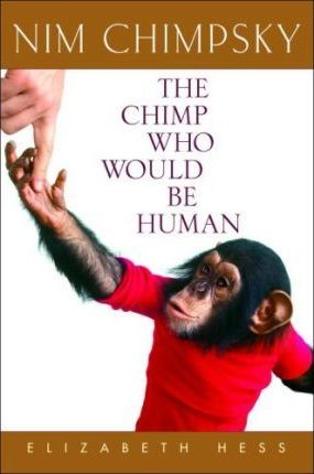 Nim Chimpsky - The Chimp Who Would Be Human