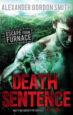 Escape from Furnace 3: Death Sentence