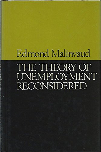 The Theory Of Unemployment Reconsidered