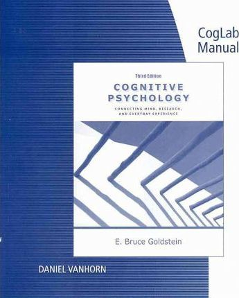 Coglab Manual for Cognitive Psychology: Connecting Mind, Research and Everyday Experience, 3rd