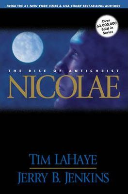 Nicolae: v. 3 : The Rise of Antichrist