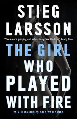 The Girl Who Played With Fire : A Dragon Tattoo story