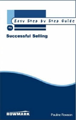 Easy Step by Step Guide to Successful Selling