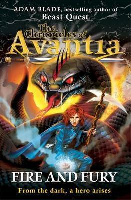The Chronicles of Avantia: Fire and Fury : Book 4