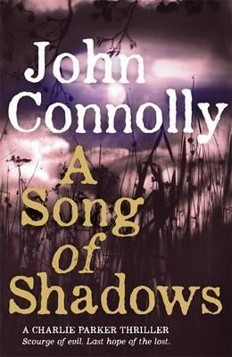 A Song of Shadows : A Charlie Parker Thriller: 13