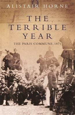 The Terrible Year : The Paris Commune 1871