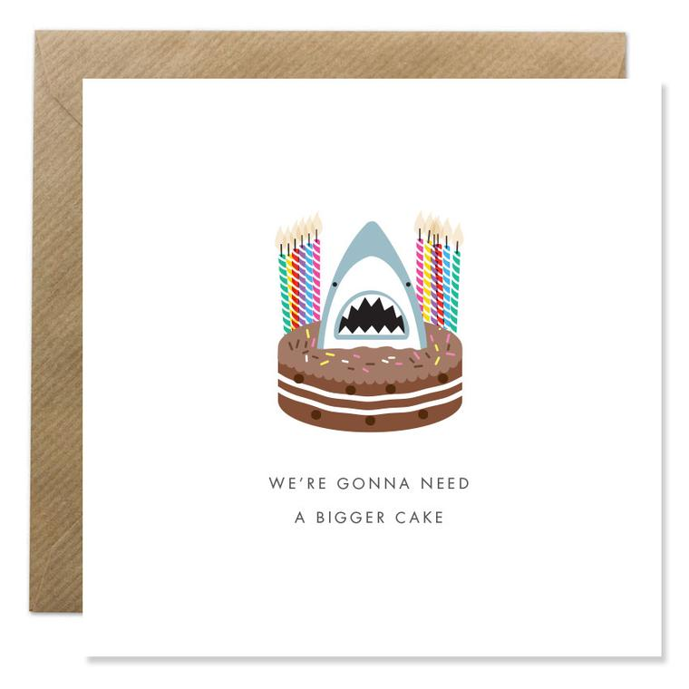 We're Gonna Need a Bigger Cake Card