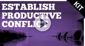 Establish Productive Conflict
