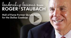 Leadership Lessons from Roger Staubach