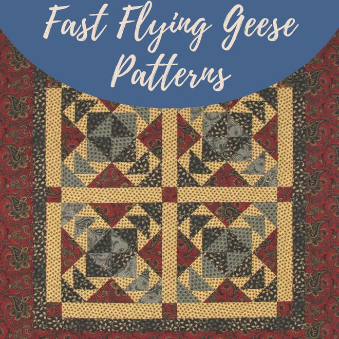 Fast Flying Geese Patterns