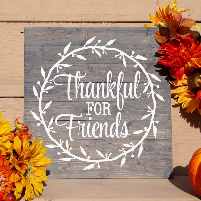 DIY Thankful for Friends Quote Sign Stenciling Kit