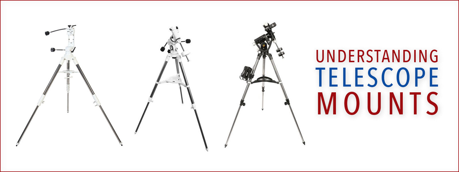 Understanding Telescope Mounts