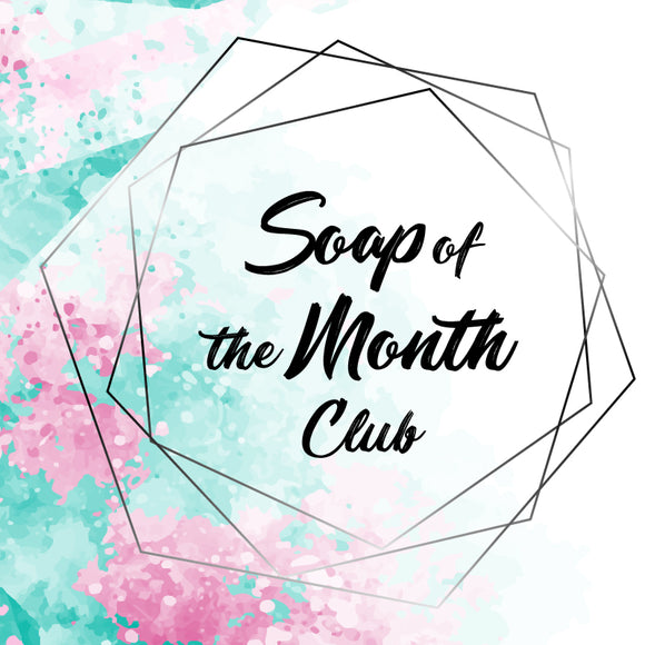 Soap of the Month Club | Monthly Soap Subscription
