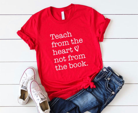 Teach from the heart!