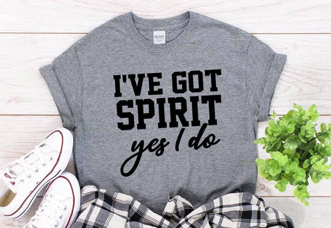 I've got Spirit Yes I do