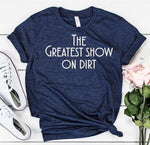 The greatest show on dirt!