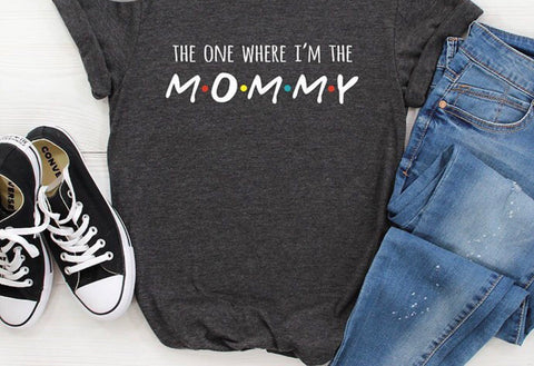 The One Where I'm The Mommy