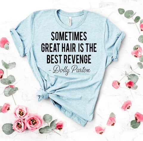 Sometimes great hair is the revenge
