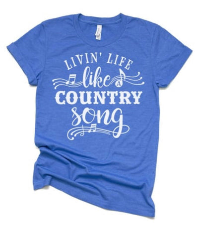 Livin' Life Like A Country Song