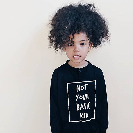 Not Your Basic Kid Long Sleeve Top