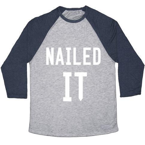 NAILED IT UNISEX TRI-BLEND BASEBALL TEE - olivias-room-boutique