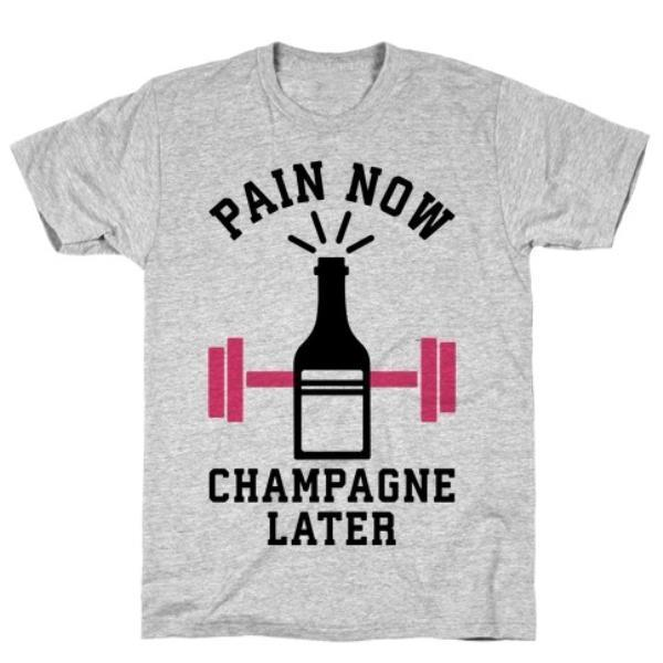 PAIN NOW CHAMPAGNE LATER T-SHIRT GREY - Monsoon Ridge