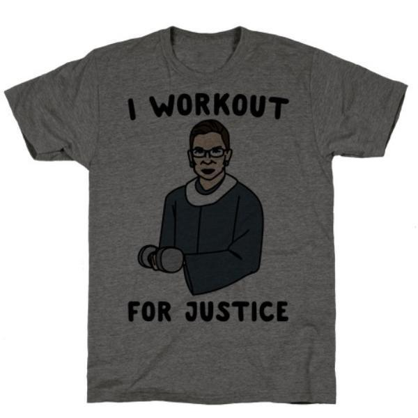 I WORKOUT FOR JUSTICE RBG T-SHIRT