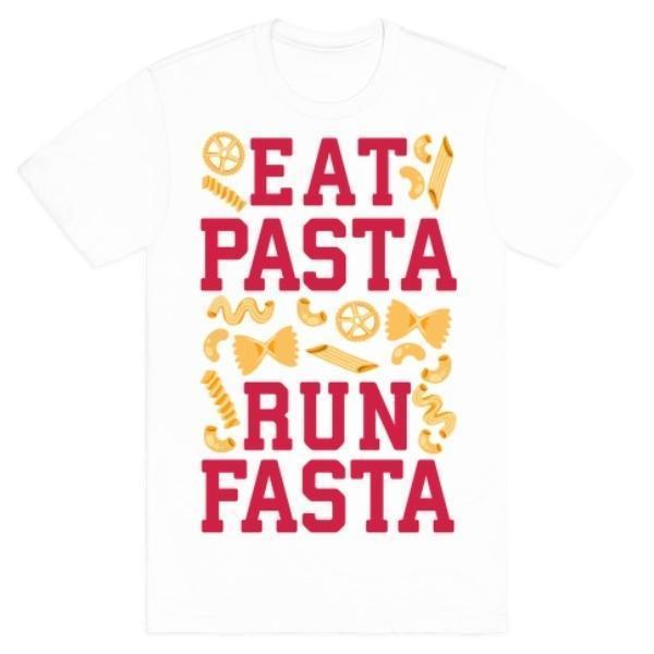 EAT PASTA RUN FASTA T-SHIRT - Monsoon Ridge