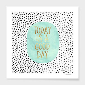 Today is a Good Day   Frame - olivias-room-boutique