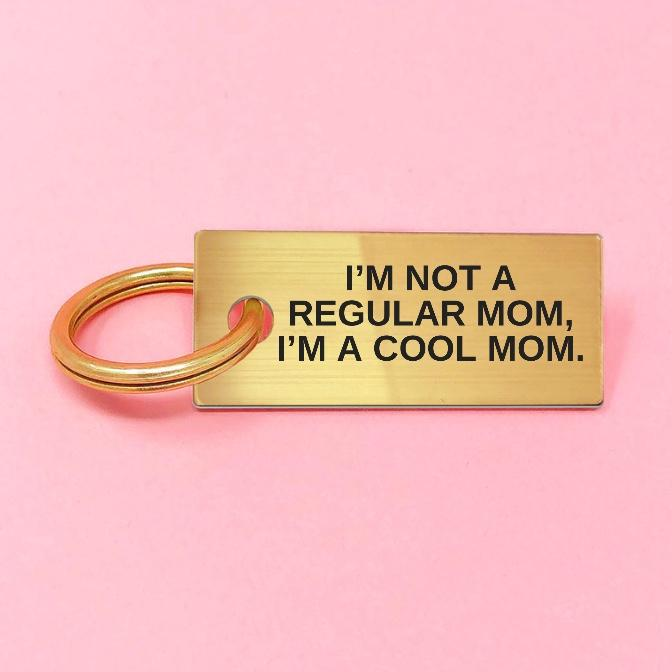 NOT A REGULAR MOM, COOL MOM Keychain Gold