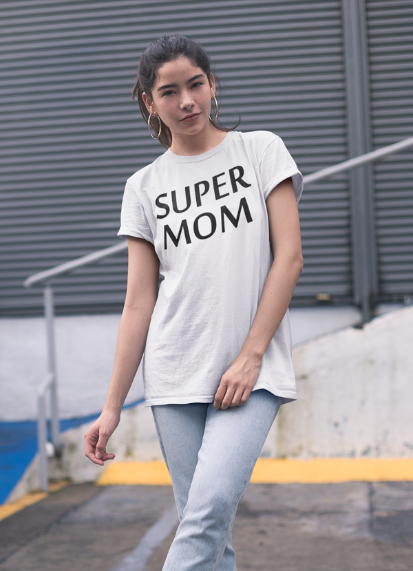 Super Mom Women T-shirt