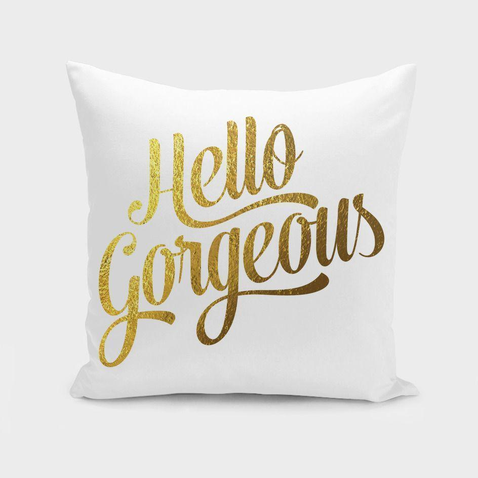 Hello Gorgeous Gold  Cushion/Pillow Cover - olivias-room-boutique