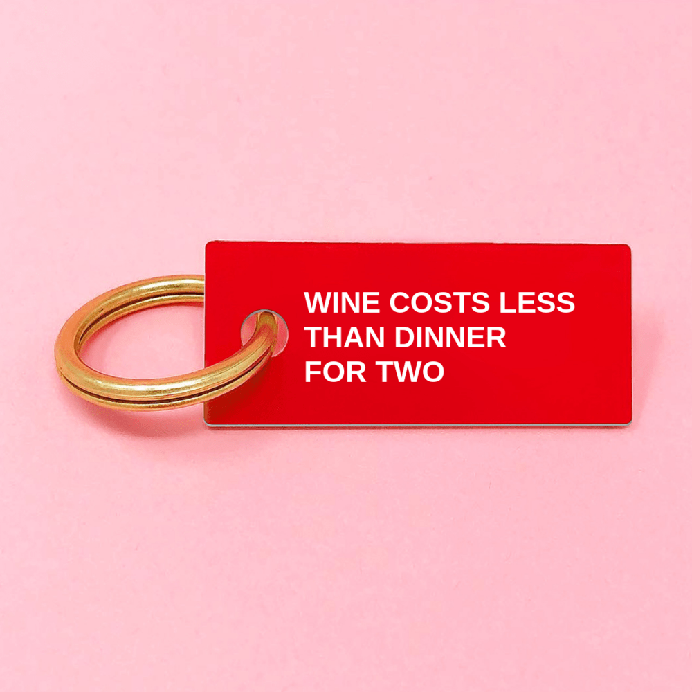 WINE > DINNER Keychain Red