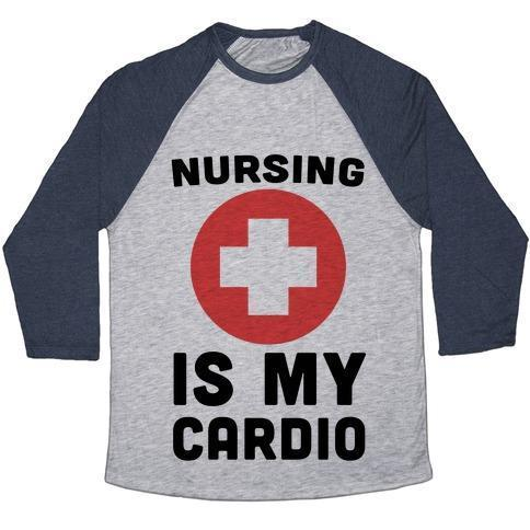 NURSING IS MY CARDIO UNISEX  BASEBALL TEE