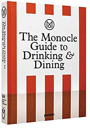 Monocle Guide to Drinking & Dining