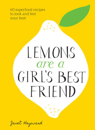 Lemons are a Girl's Best Friend