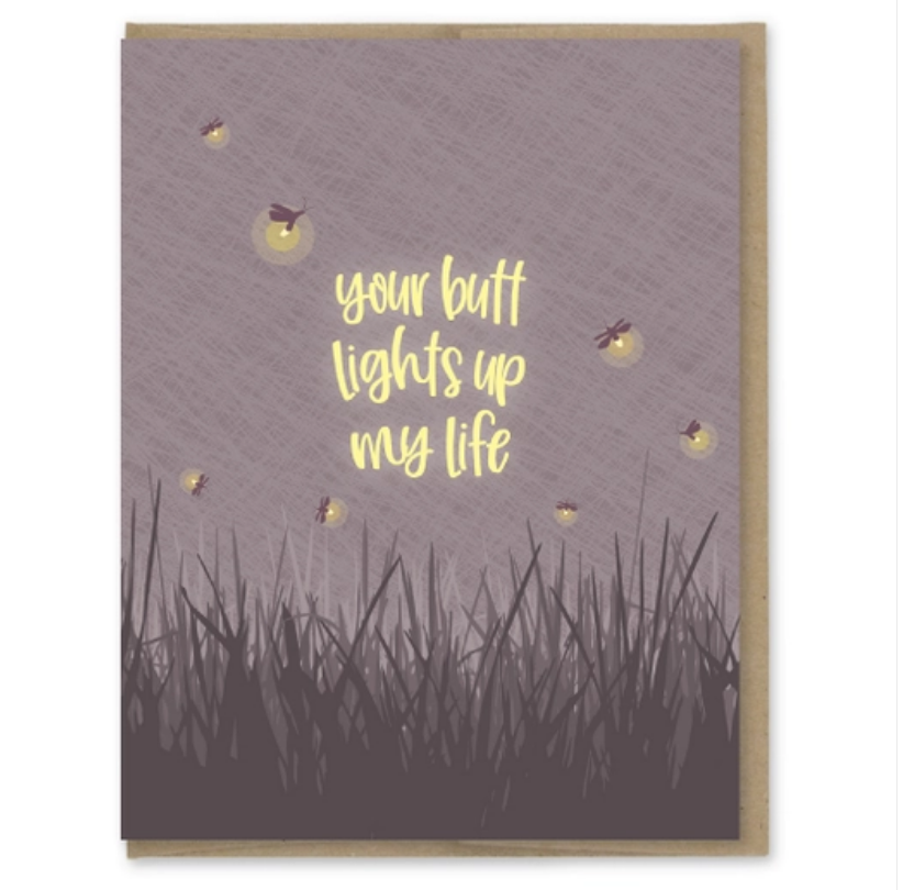 Your Butt Lights Up My Life Card