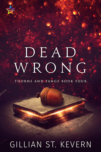 Dead Wrong, Thorns and Fangs #4