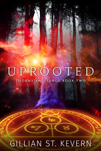 Uprooted, Thorns and Fangs #2